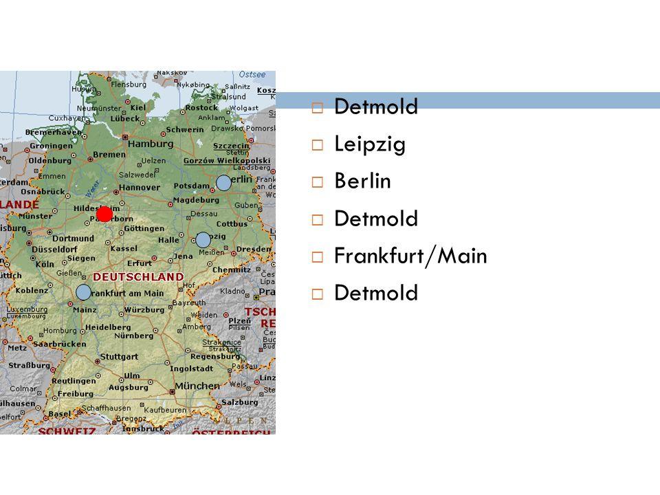 Detmold Leipzig Berlin Frankfurt/Main