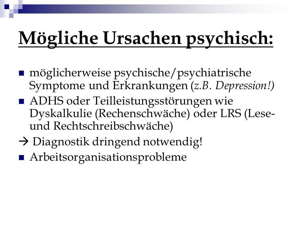 Mögliche Ursachen psychisch: