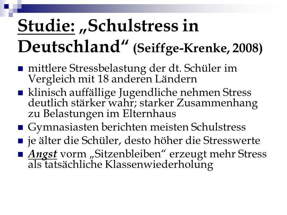 """Studie: """"Schulstress in Deutschland (Seiffge-Krenke, 2008)"""
