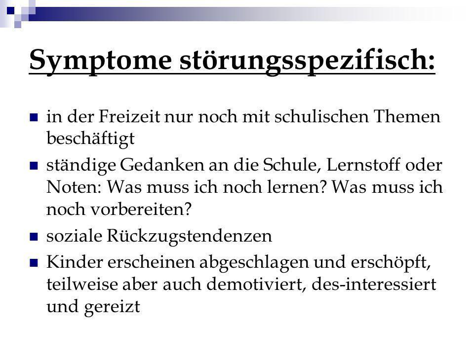 Symptome störungsspezifisch:
