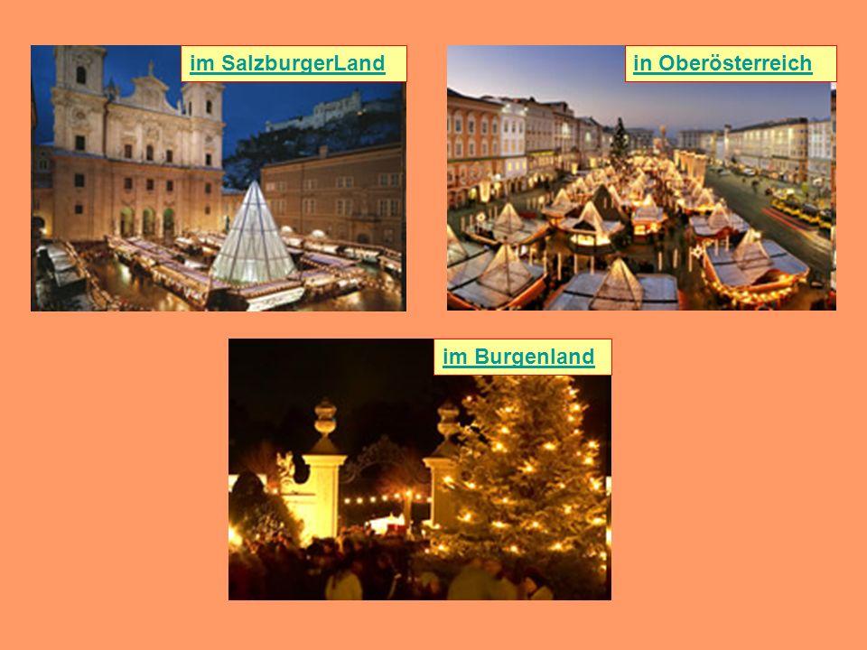 im SalzburgerLand in Oberösterreich im Burgenland