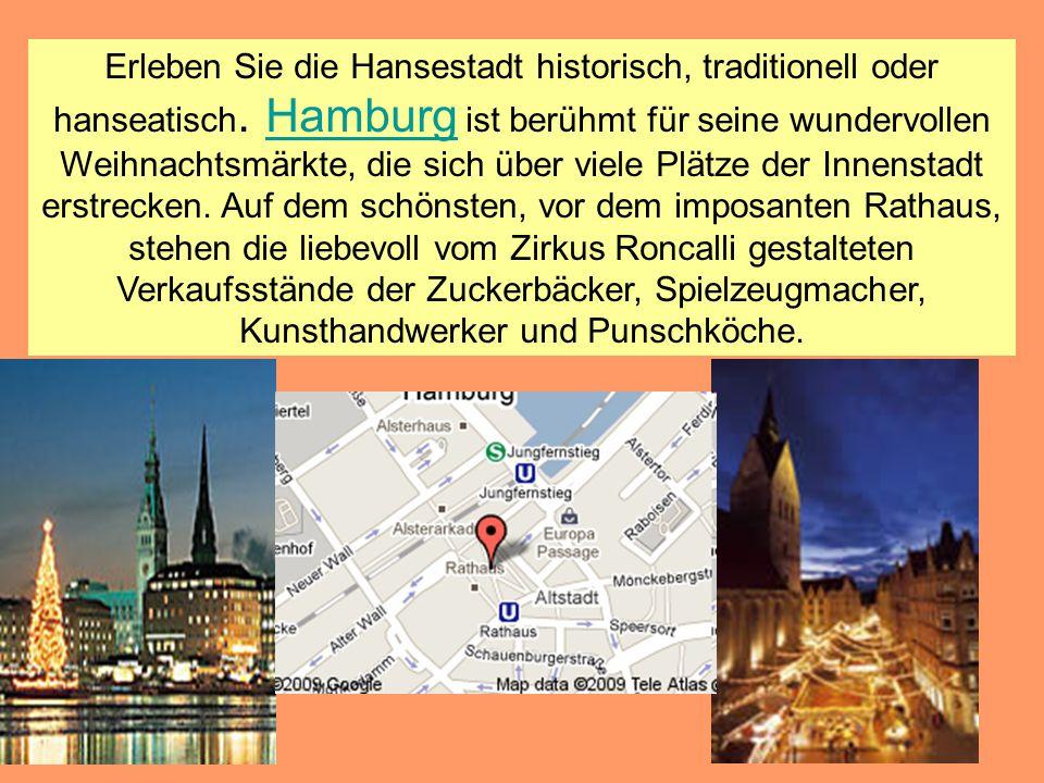 Erleben Sie die Hansestadt historisch, traditionell oder hanseatisch