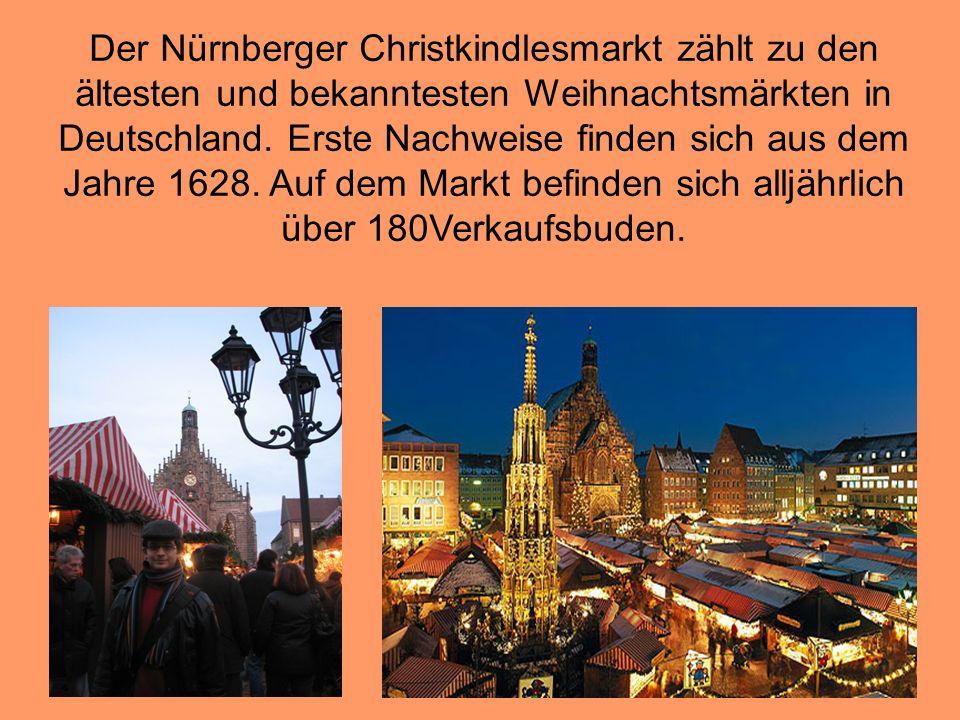 Der Nürnberger Christkindlesmarkt zählt zu den ältesten und bekanntesten Weihnachtsmärkten in Deutschland.