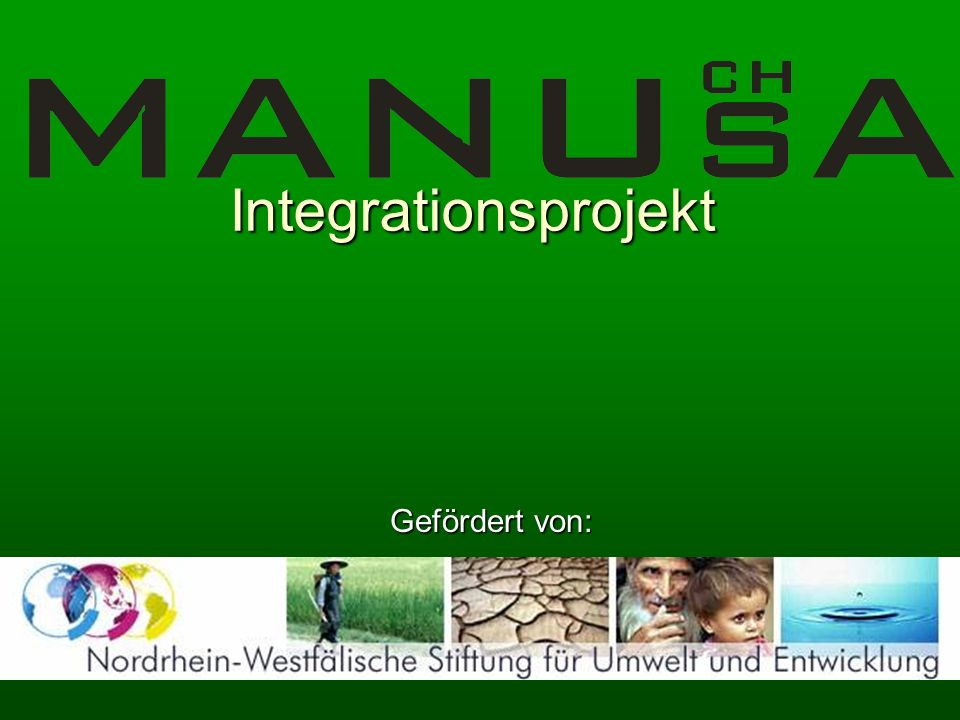 Integrationsprojekt Gefördert von: