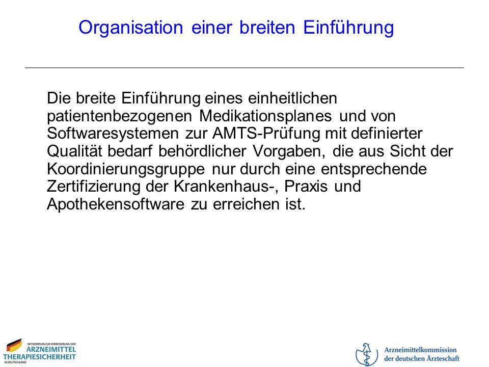 Organisation einer breiten Einführung