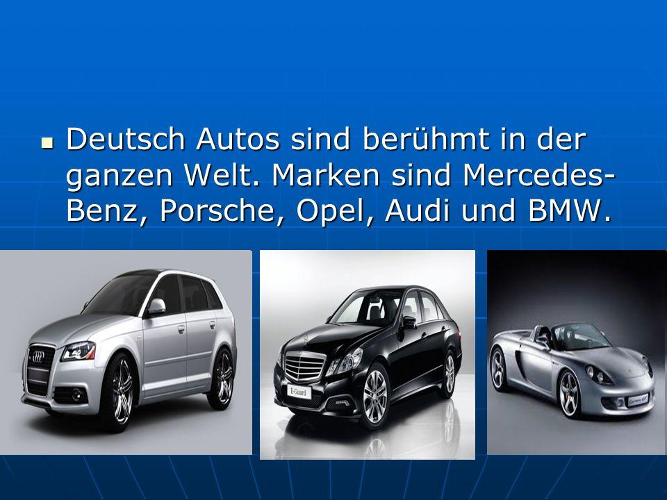 Deutsch Autos sind berühmt in der ganzen Welt