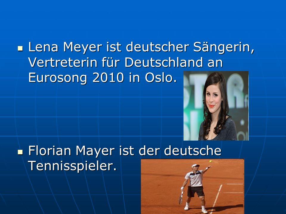 Lena Meyer ist deutscher Sängerin, Vertreterin für Deutschland an Eurosong 2010 in Oslo.
