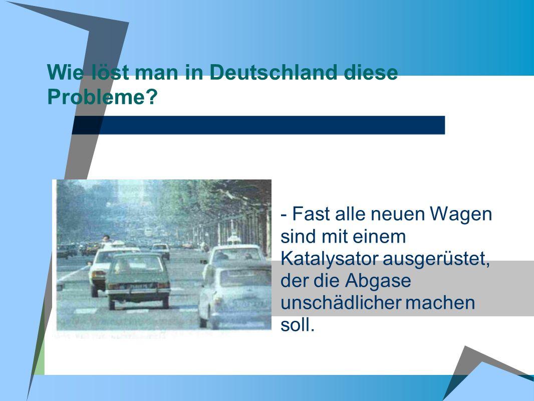 Wie löst man in Deutschland diese Probleme