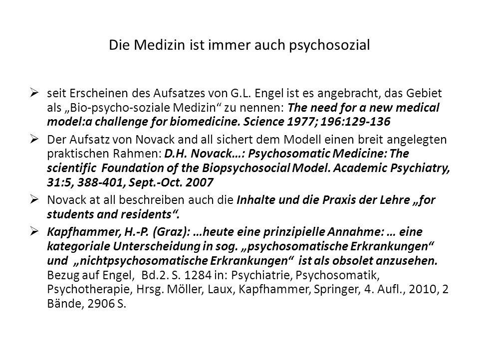 Die Medizin ist immer auch psychosozial