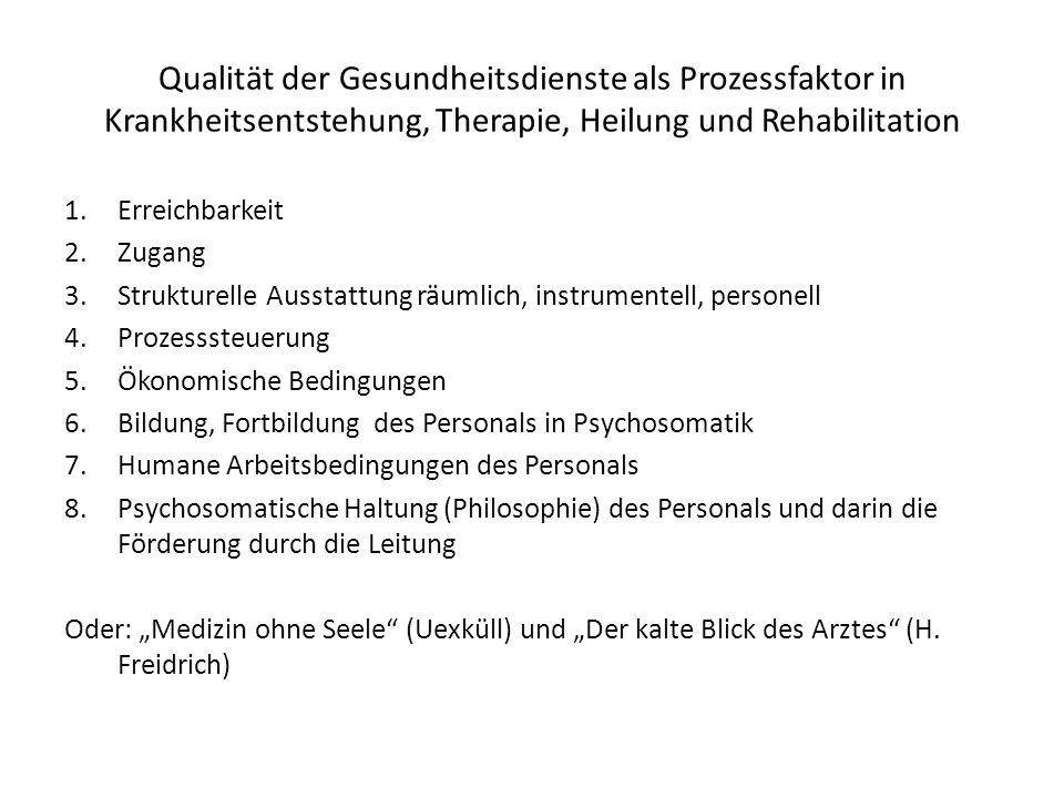 Qualität der Gesundheitsdienste als Prozessfaktor in Krankheitsentstehung, Therapie, Heilung und Rehabilitation