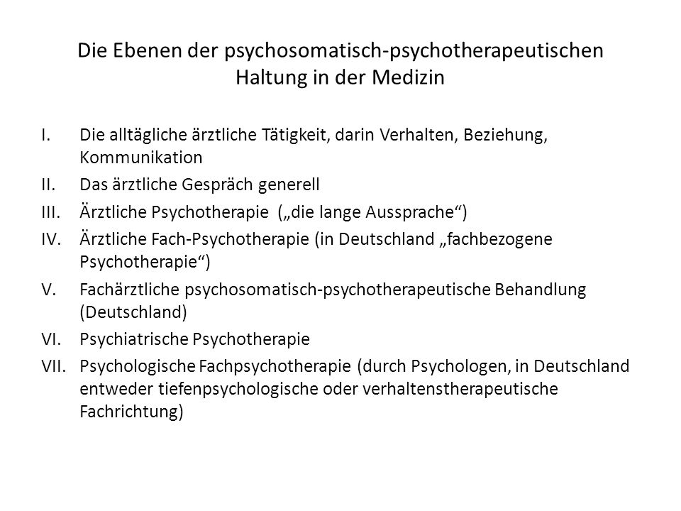 Die Ebenen der psychosomatisch-psychotherapeutischen Haltung in der Medizin