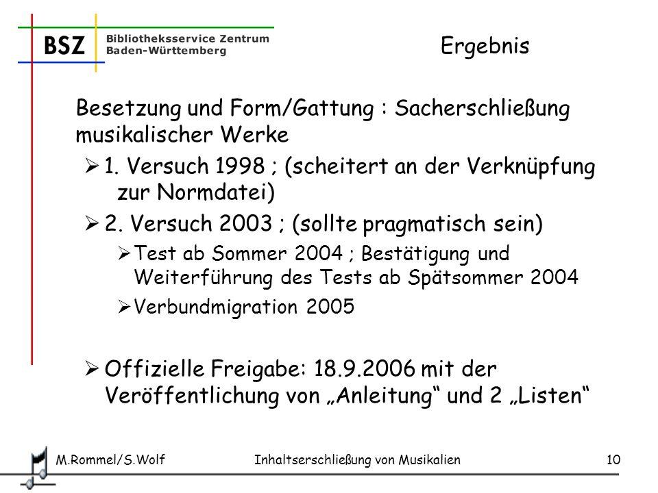 Besetzung und Form/Gattung : Sacherschließung musikalischer Werke