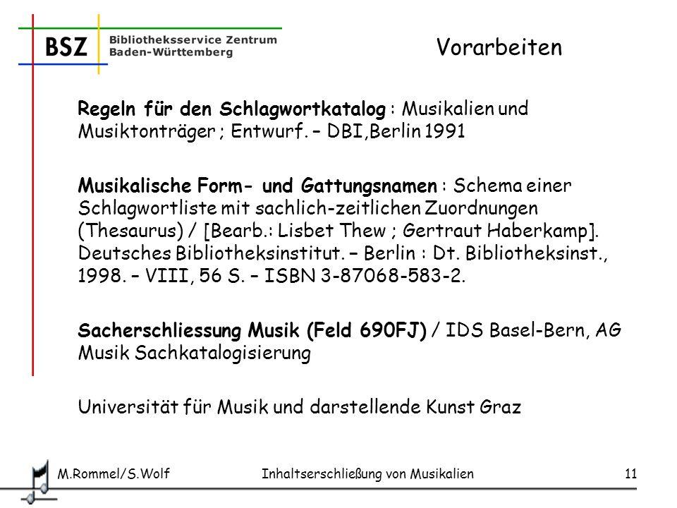 Vorarbeiten Regeln für den Schlagwortkatalog : Musikalien und Musiktonträger ; Entwurf. – DBI,Berlin 1991.