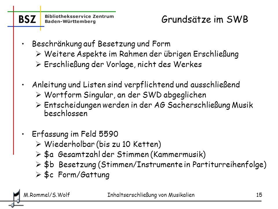 Grundsätze im SWB Beschränkung auf Besetzung und Form
