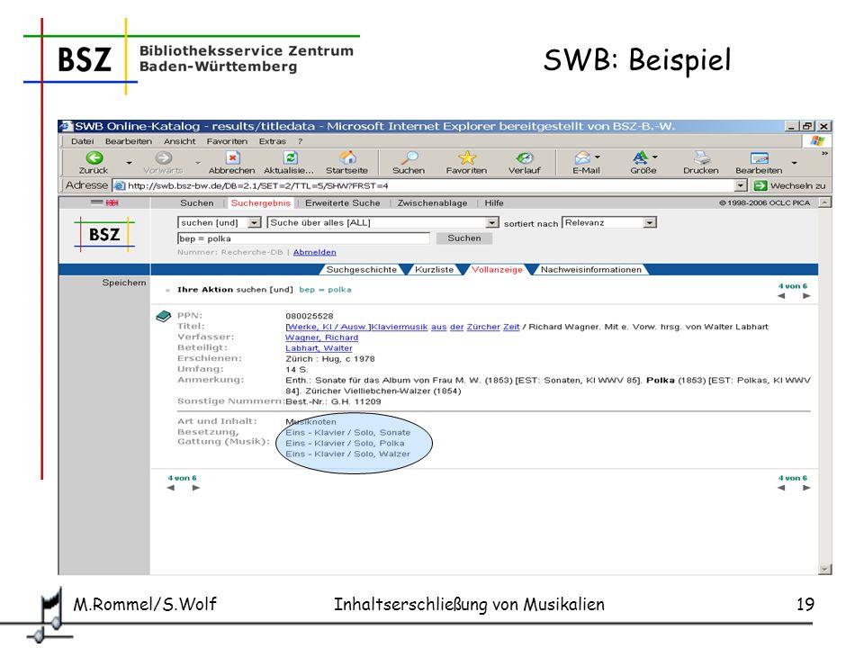 SWB: Beispiel M.Rommel/S.Wolf Inhaltserschließung von Musikalien