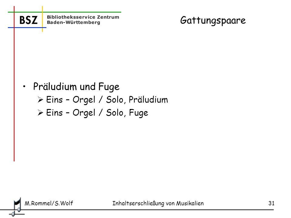 Gattungspaare Präludium und Fuge Eins – Orgel / Solo, Präludium