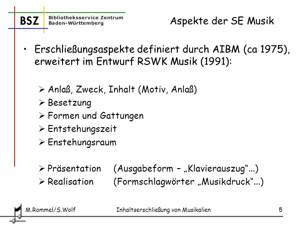 Aspekte der SE Musik Erschließungsaspekte definiert durch AIBM (ca 1975), erweitert im Entwurf RSWK Musik (1991):