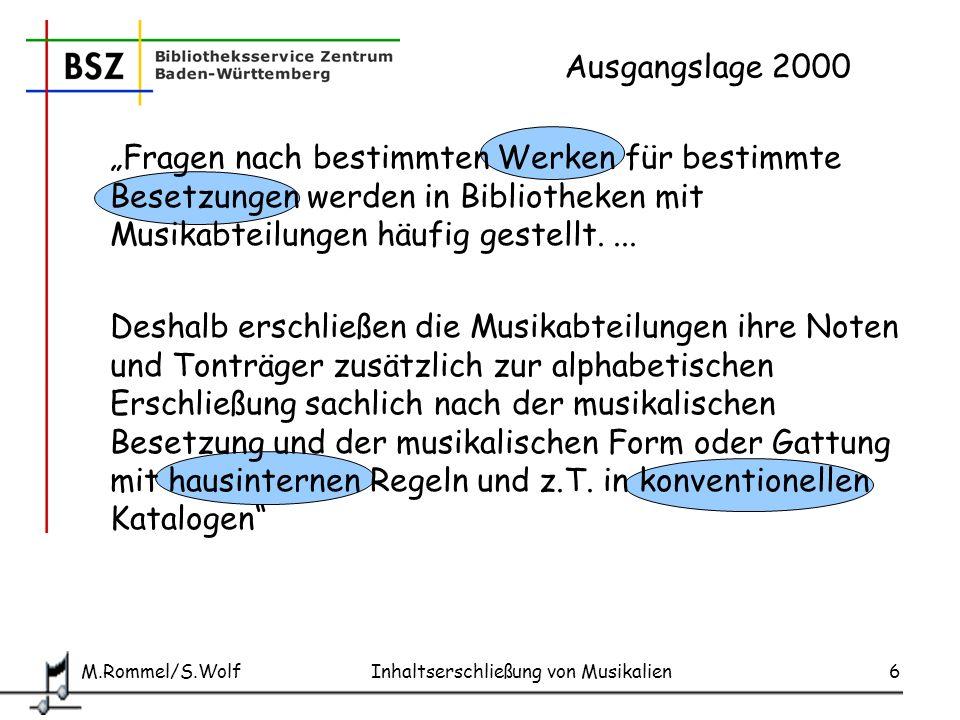 """Ausgangslage 2000 """"Fragen nach bestimmten Werken für bestimmte Besetzungen werden in Bibliotheken mit Musikabteilungen häufig gestellt. ..."""