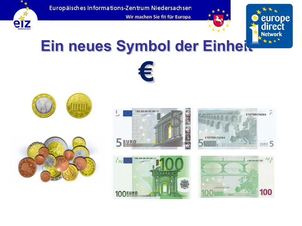 Ein neues Symbol der Einheit €