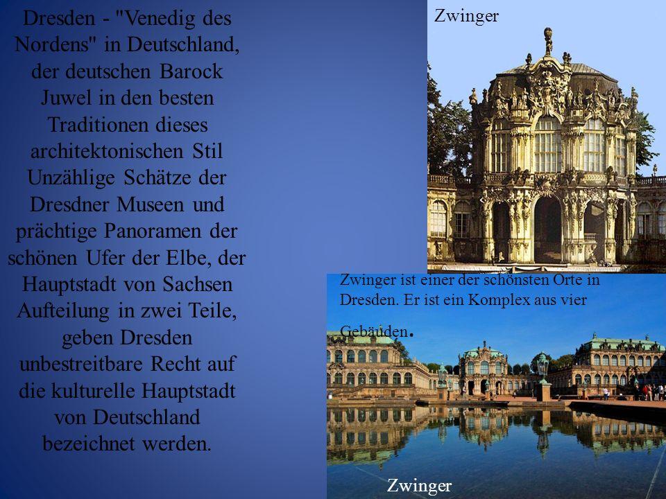 Dresden - Venedig des Nordens in Deutschland, der deutschen Barock Juwel in den besten Traditionen dieses architektonischen Stil Unzählige Schätze der Dresdner Museen und prächtige Panoramen der schönen Ufer der Elbe, der Hauptstadt von Sachsen