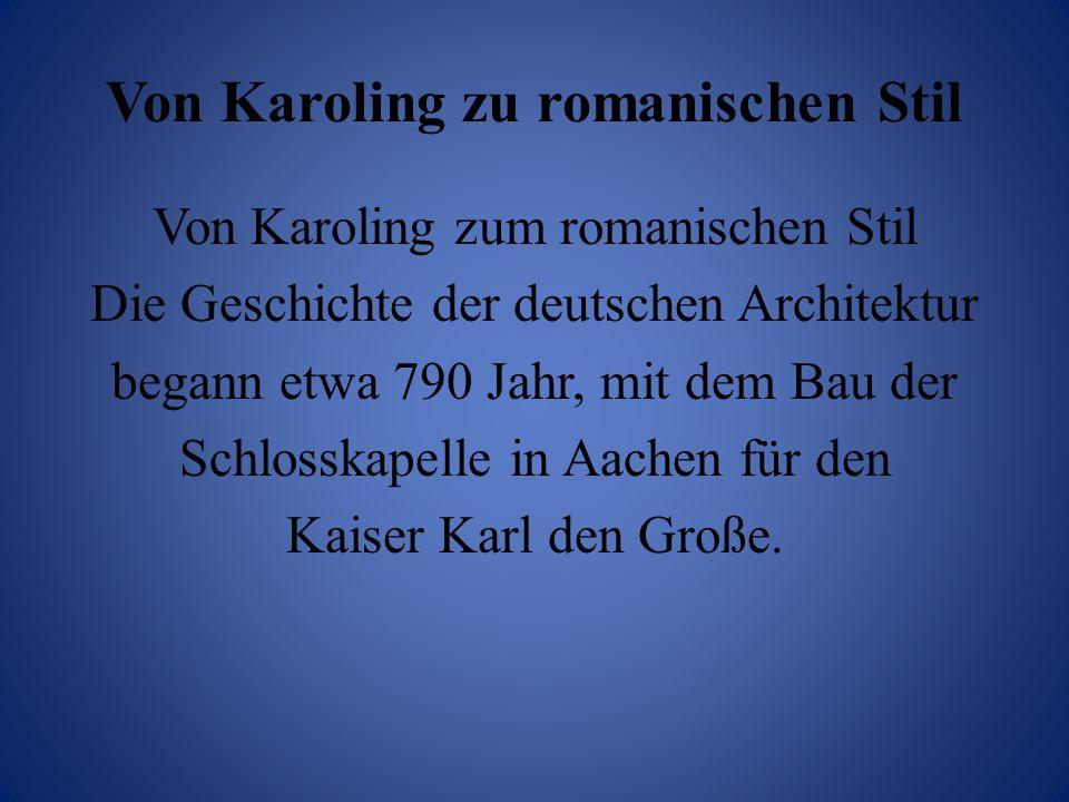 Von Karoling zu romanischen Stil