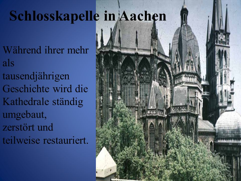 Schlosskapelle in Aachen