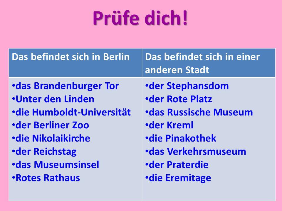 Prüfe dich! Das befindet sich in Berlin