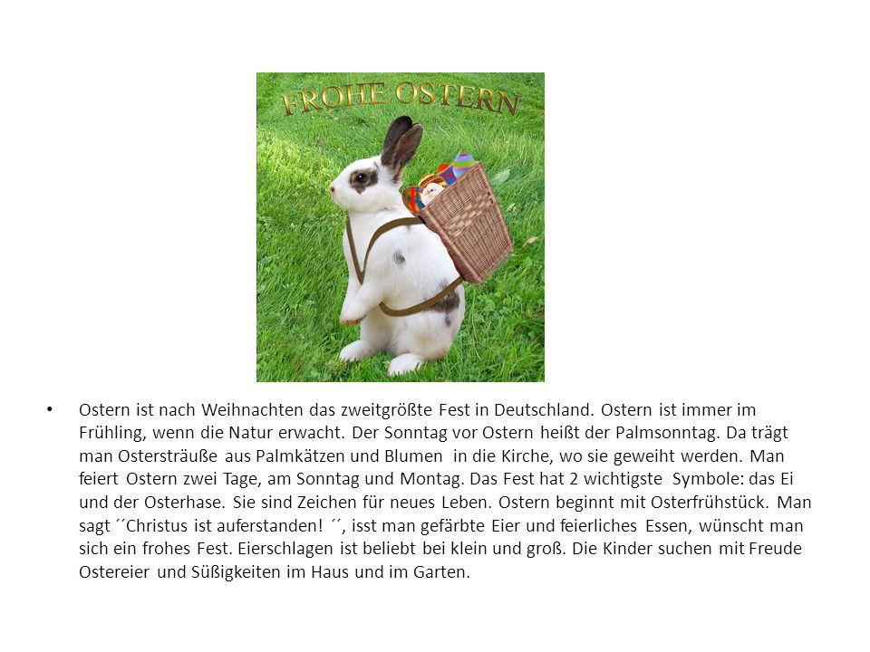 Ostern ist nach Weihnachten das zweitgrößte Fest in Deutschland