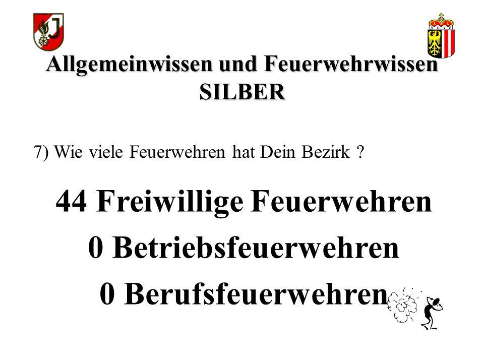 Allgemeinwissen und Feuerwehrwissen SILBER 44 Freiwillige Feuerwehren