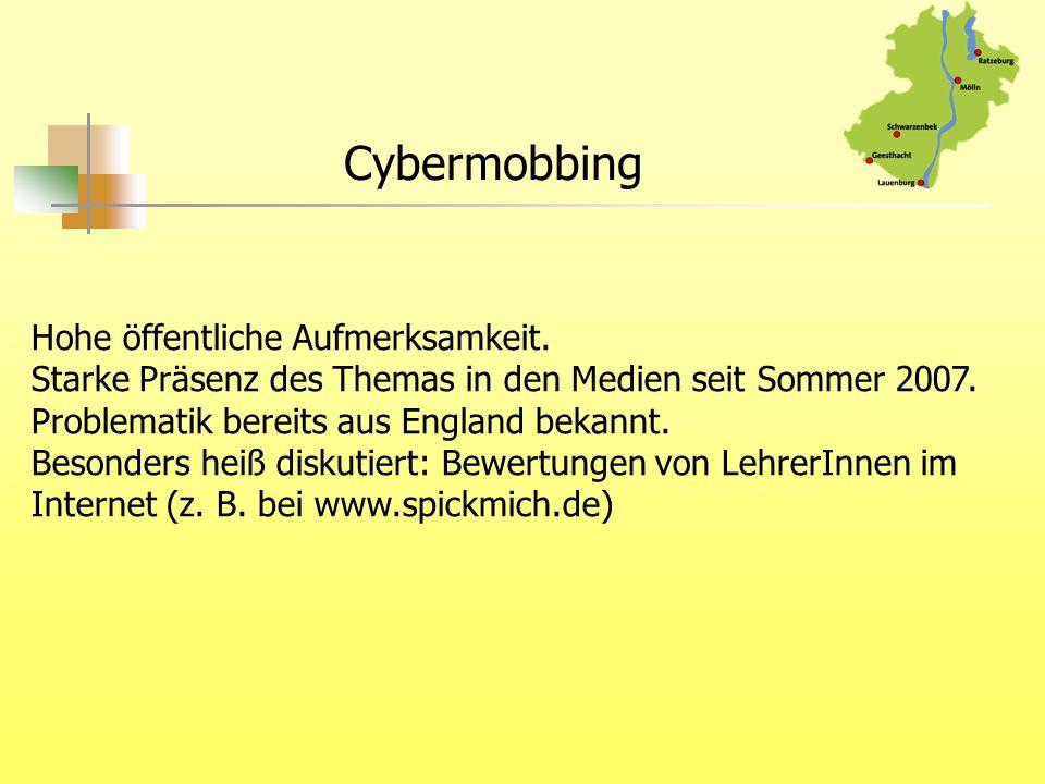 Cybermobbing Hohe öffentliche Aufmerksamkeit.