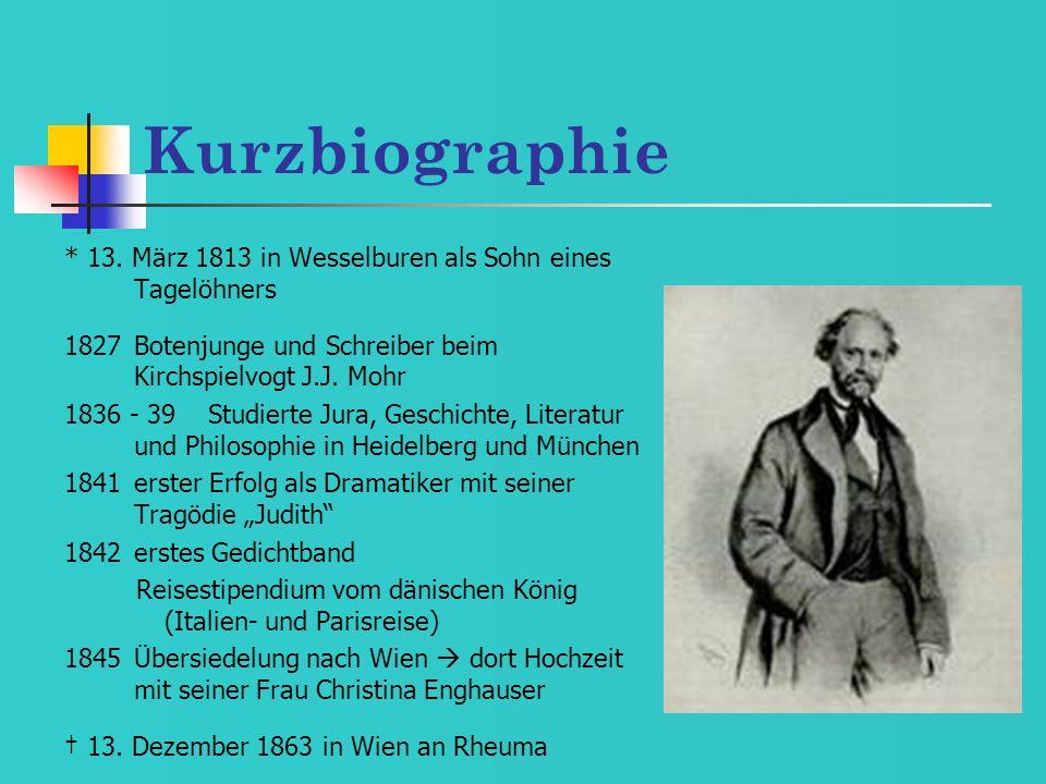 Kurzbiographie * 13. März 1813 in Wesselburen als Sohn eines Tagelöhners. 1827 Botenjunge und Schreiber beim Kirchspielvogt J.J. Mohr.