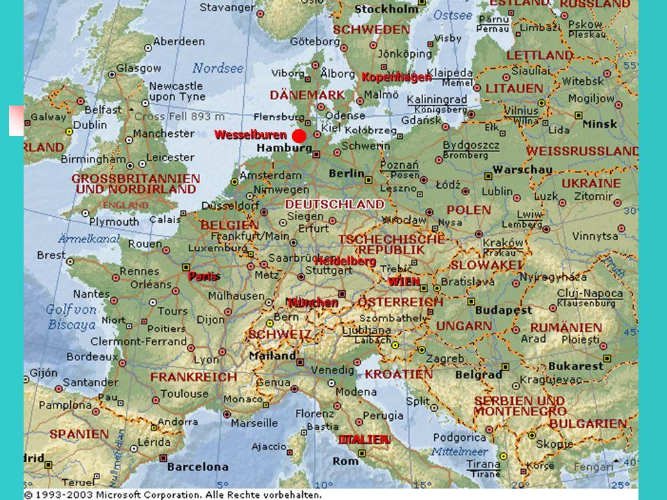 Kopenhagen Wesselburen Heidelberg Paris WIEN München ITALIEN