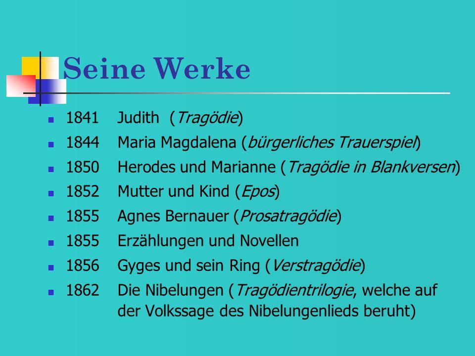 Seine Werke 1841 Judith (Tragödie)