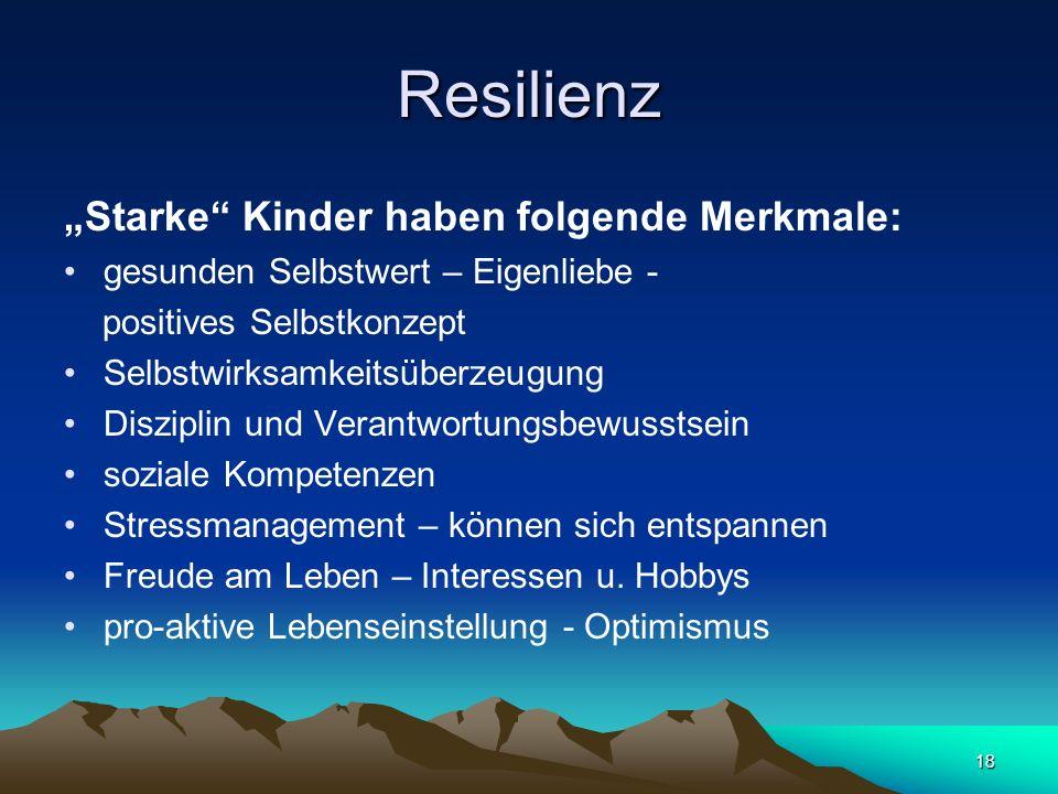 "Resilienz ""Starke Kinder haben folgende Merkmale:"