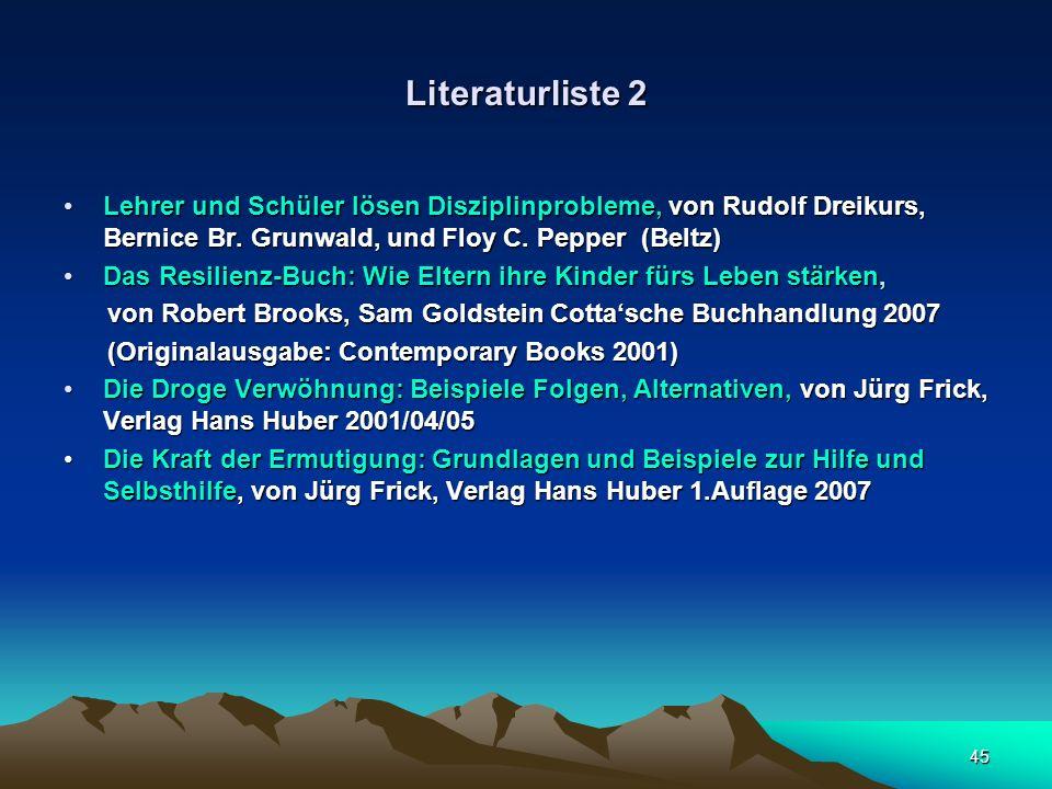 Literaturliste 2 Lehrer und Schüler lösen Disziplinprobleme, von Rudolf Dreikurs, Bernice Br. Grunwald, und Floy C. Pepper (Beltz)