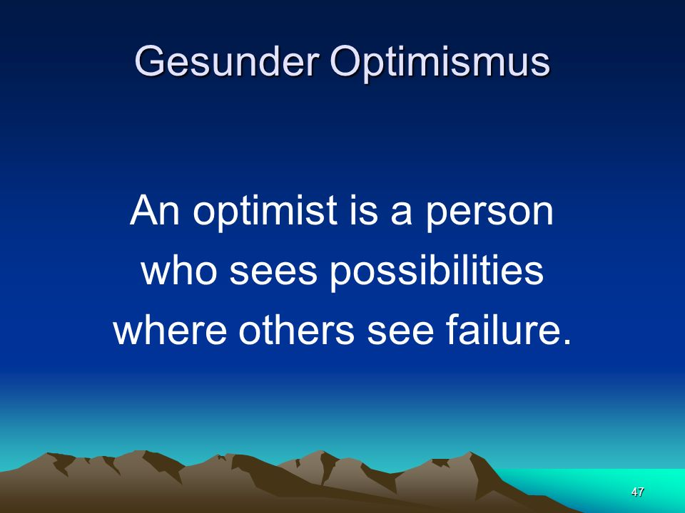 who sees possibilities where others see failure.