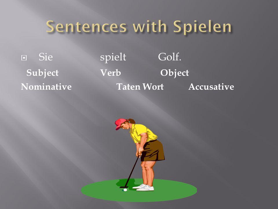 Sentences with Spielen