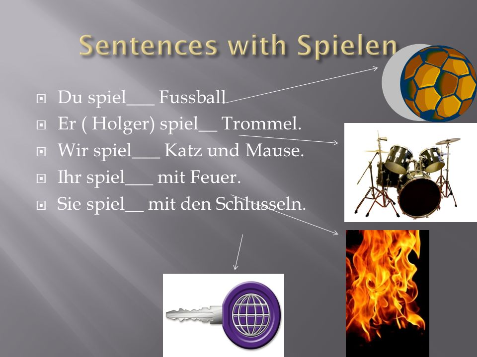Sentences with Spielen