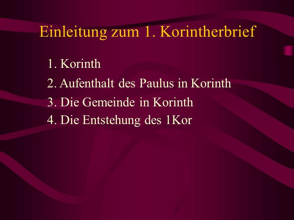 Einleitung zum 1. Korintherbrief