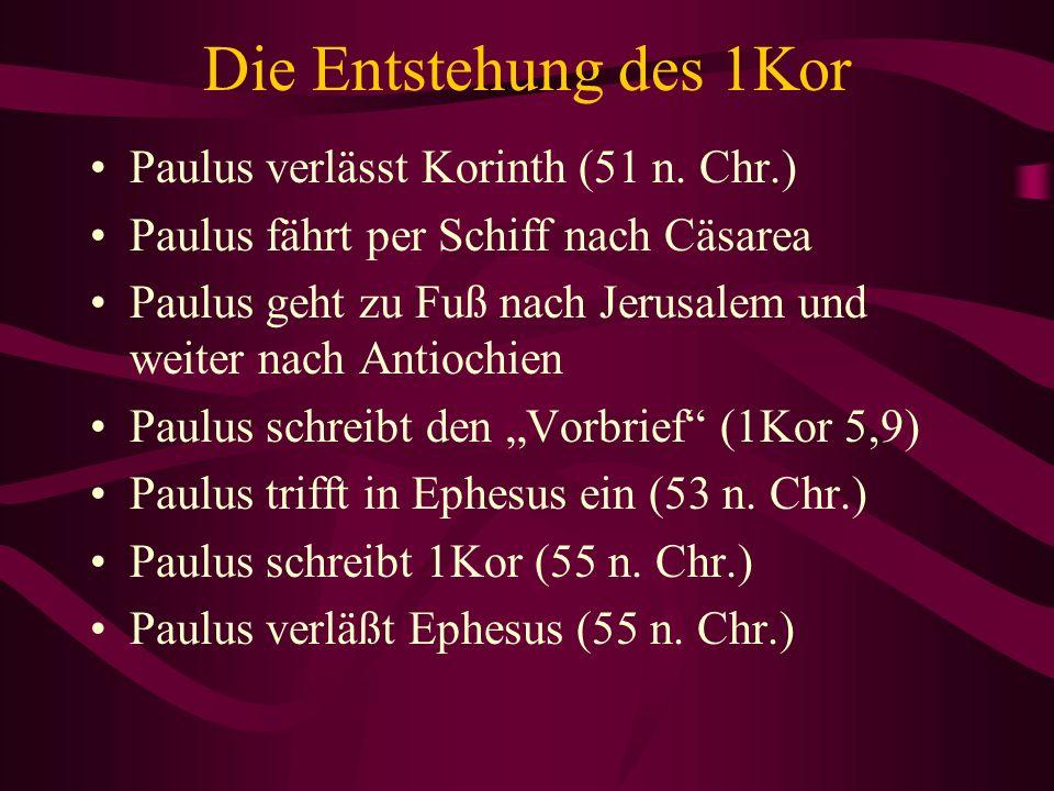 Die Entstehung des 1Kor Paulus verlässt Korinth (51 n. Chr.)