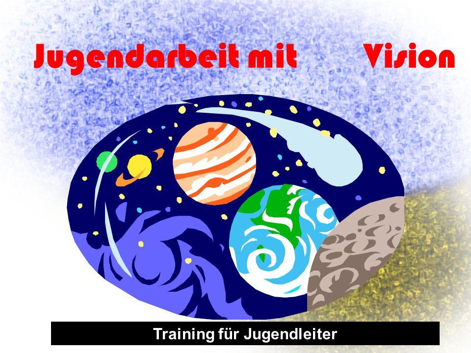 Jugendarbeit mit Vision Training für Jugendleiter