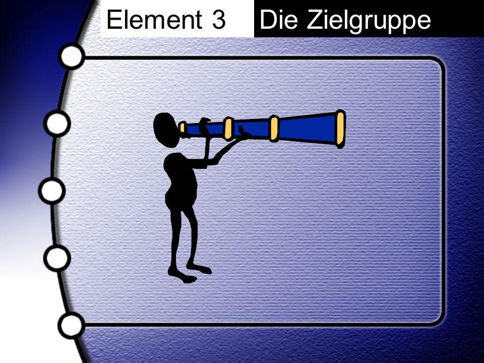 Die Zielgruppe Element 3