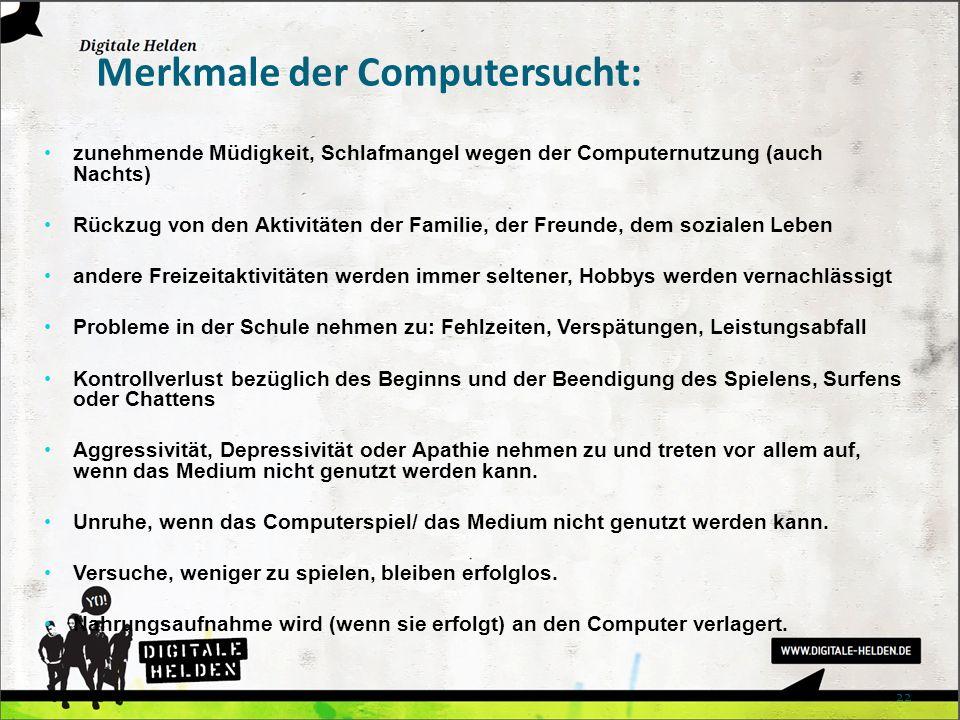 Merkmale der Computersucht: