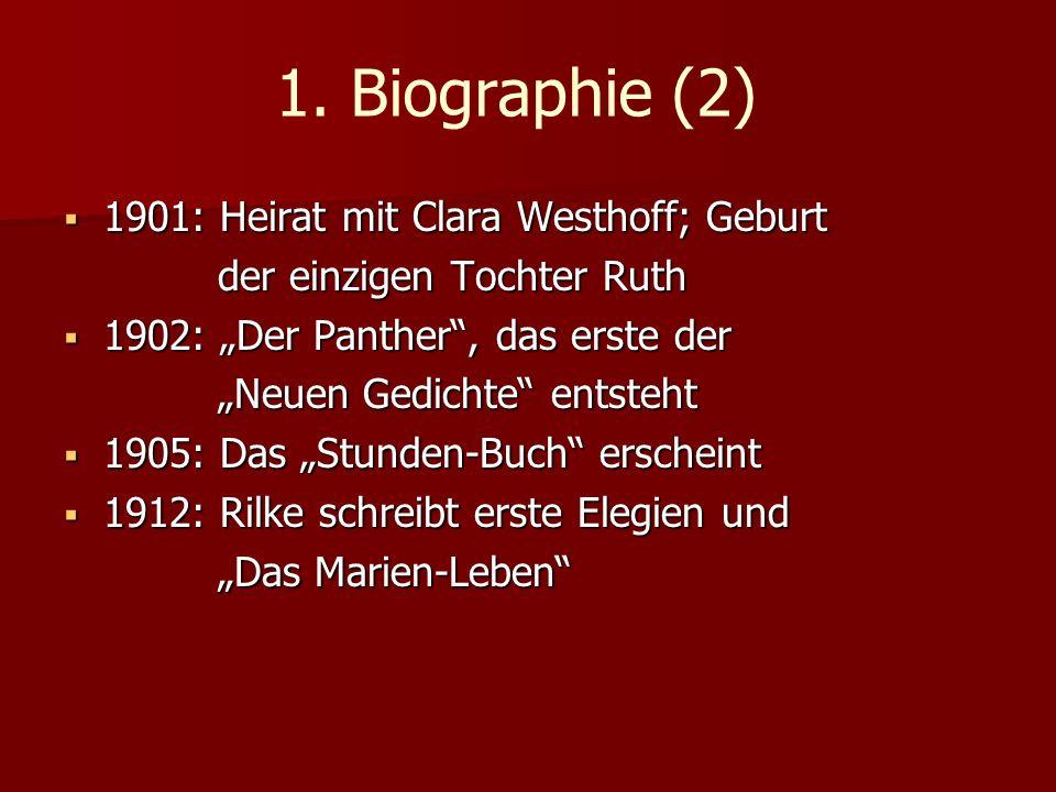 1. Biographie (2) 1901: Heirat mit Clara Westhoff; Geburt