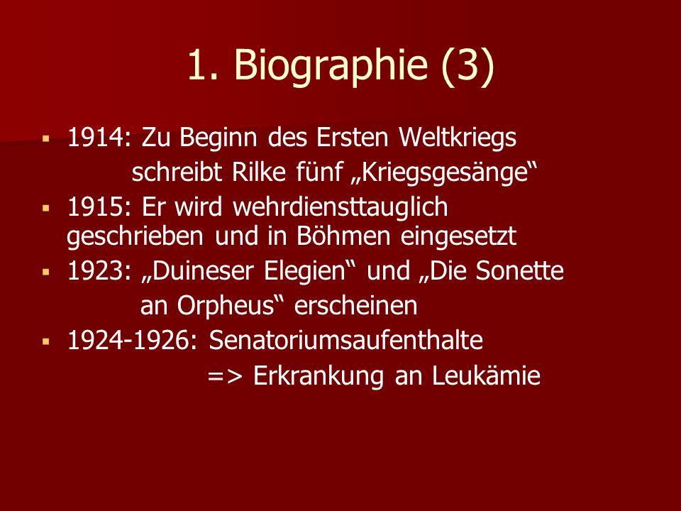 1. Biographie (3) 1914: Zu Beginn des Ersten Weltkriegs