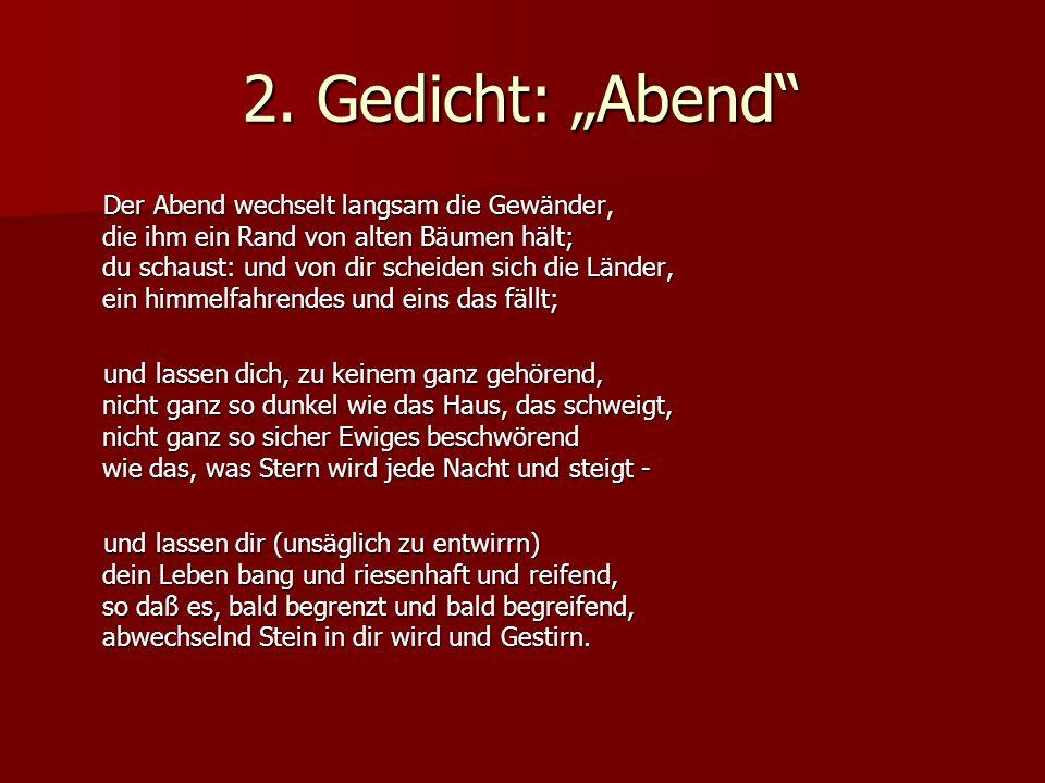 """2. Gedicht: """"Abend"""