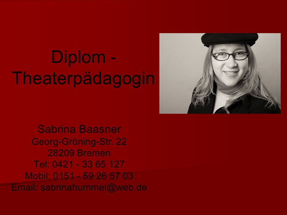 Diplom - Theaterpädagogin