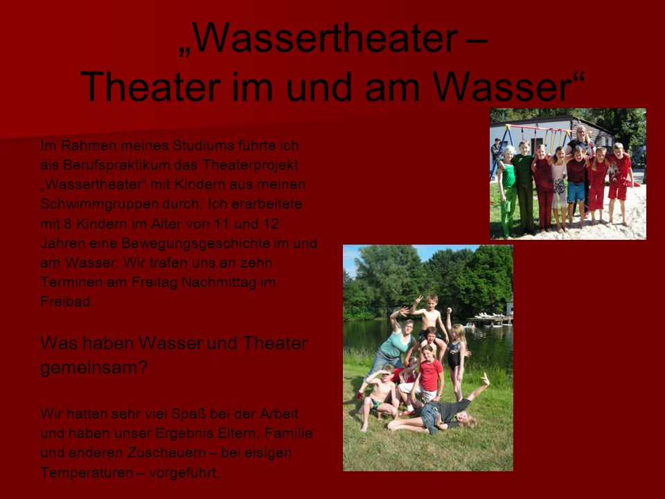 """""""Wassertheater – Theater im und am Wasser"""