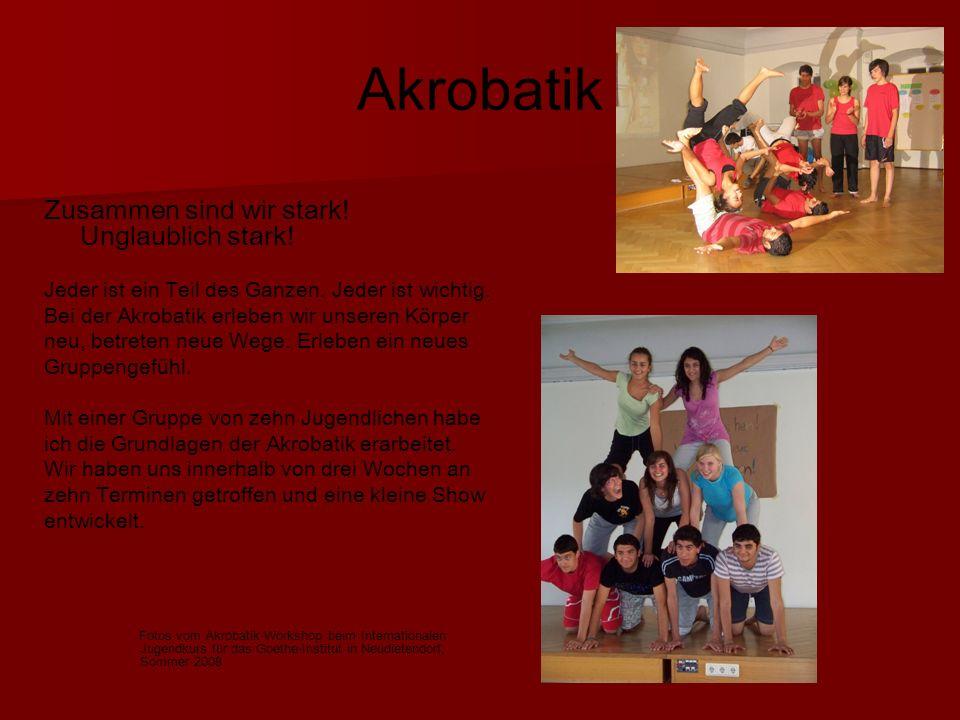 Akrobatik Zusammen sind wir stark! Unglaublich stark!