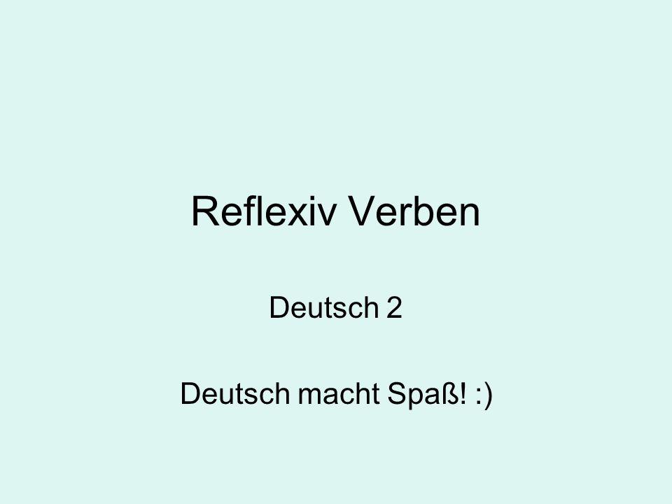 Deutsch 2 Deutsch macht Spaß! :)